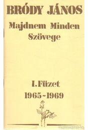 Bródy János majdnem minden szövege I. füzet 1965-1969 - Bródy János - Régikönyvek