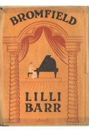 Lilli Barr - Bromfield, Louis - Régikönyvek