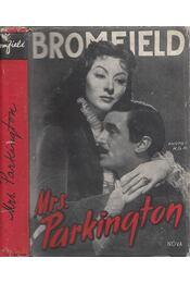 Mrs. Parkington - Bromfield, Louis - Régikönyvek