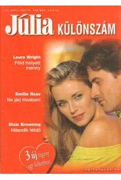 Júlia különszám 22. kötet - Browning, Dixie, Wright, Laura, Rose, Emillie - Régikönyvek