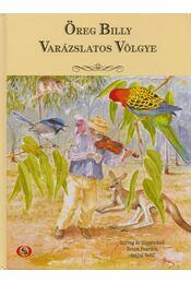 Öreg Billy varázslatos völgye - Bruce Peardon - Régikönyvek