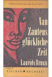 Van Zantens glückliche Zeit - Bruun, Laurids - Régikönyvek