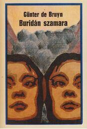 Buridan szamara - Bruyn, Günter de - Régikönyvek