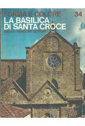 La basilica di Santa Croce - Bucci, Mario - Régikönyvek