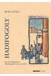 Hadifogoly - Buda Attila - Régikönyvek