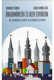Önkormányzat és a helyi egyházak - Budaházy Gábor, Szalay Kornél Géza - Régikönyvek