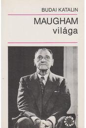 Maugham világa - Budai Katalin - Régikönyvek