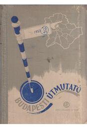 Budapesti útmutató - Király Elemér - Régikönyvek