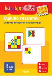 Bujkáló részletek - LDI120 - Alapozó feladatok óvodásoknak - BambinoLÜK - Régikönyvek