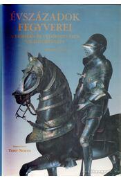 Évszázadok fegyverei - Bull, Stephen - Régikönyvek