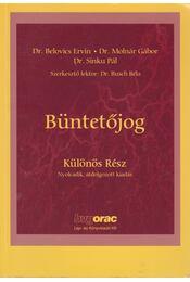 Büntetőjog - Belovics Ervin dr., Sinku Pál dr., Molnár Gábor dr. - Régikönyvek