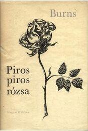 Piros, piros rózsa - Burns Róbert - Régikönyvek