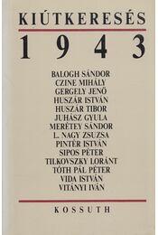 Kiútkeresés 1943 - Burucs Kornélia, L. Nagy Zsuzsa - Régikönyvek