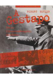 A Gestapo - Butler, Rupert - Régikönyvek