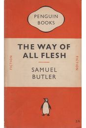 The Way of All Flesh - Butler, Samuel - Régikönyvek
