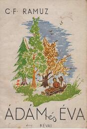 Ádám és Éva - C. F. Ramuz - Régikönyvek