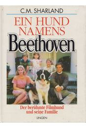 Ein Hund Namens Beethoven - C. M. Sharland - Régikönyvek