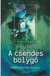 A csendes bolygó - C.S. Lewis - Régikönyvek