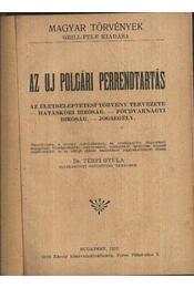 Az új polgári perrendtartás - Dr. Térfy Gyula - Régikönyvek