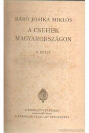 A csehek Magyarországon II. kötet - Báró Jósika Miklós - Régikönyvek
