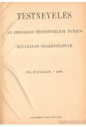 Testnevelés XII. évf. 1939. - Pluhár István - Régikönyvek