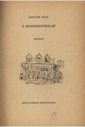 A mandarinkalap - Molnár Kata - Régikönyvek