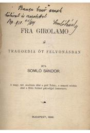 Fra Girolamo - Somló Sándor - Régikönyvek