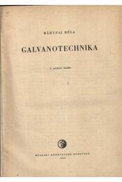 Galvanotechnika - Bártfai Béla - Régikönyvek