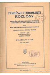 Természettudományi Közlöny 1915. teljes - Gorka Sándor - Régikönyvek