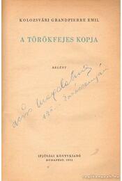 A törökfejes kopja - Kolozsvári Grandpierre Emil - Régikönyvek
