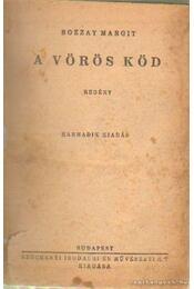 A vörös köd - Bozzay Margit - Régikönyvek