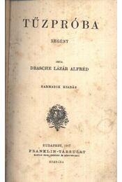 Tűzpróba - Drasche-Lázár Alfréd - Régikönyvek