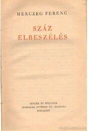 Száz elbeszélés - Herczeg Ferenc - Régikönyvek