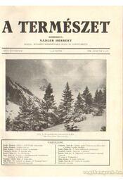 A természet 1930. XXVI. évf. (teljes) - Nadler Herbert - Régikönyvek