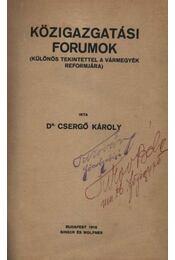 Közigazgatási Forumok - Dr. Csergő Károly - Régikönyvek