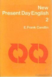 New Present Day English 2 - Candlin, E. Frank - Régikönyvek