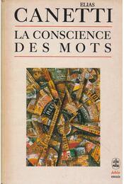 La Conscience des mots - Canetti, Elias - Régikönyvek