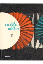 La France en direct 2. - Capelle, Janine, Capelle, Guy - Régikönyvek