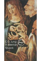 A lélektani típusok általános leírása - Carl Gustav Jung - Régikönyvek