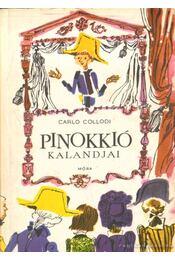 Pinokkió kalandjai - Carlo Collodi - Régikönyvek