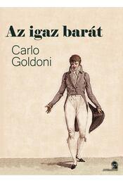 Az igaz barát - Carlo Goldoni - Régikönyvek