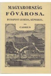 Magyarország fővárosa (reprint) - Cassius - Régikönyvek