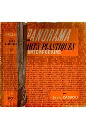 Panorama des Arts Plastiques Contemporains - Cassou, Jean - Régikönyvek