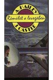 Rémület a levegőben - Castle, John, Hailey, Arthur - Régikönyvek