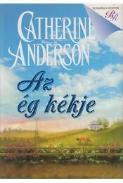 Az ég kékje - Catherine Anderson - Régikönyvek