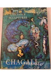 The Ceramics and Sculptures of Chagall - Régikönyvek