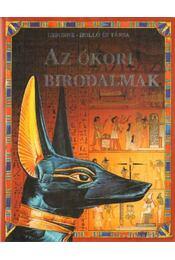 Az ókori birodalmak - Chandler, Fiona - Régikönyvek