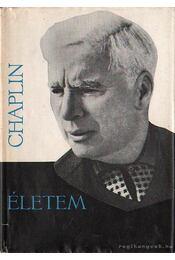 Életem - Chaplin, Charles - Régikönyvek