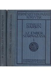 Az ember származása és az ivari kiválás I-II. - Charles Darwin - Régikönyvek