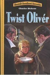 Twist Olivér - Charles Dickens - Régikönyvek